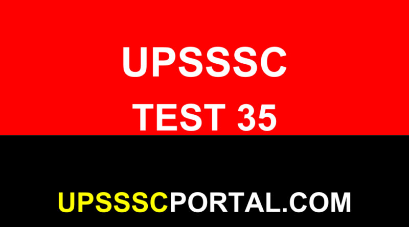 UPSSSC ONLINE TEST SERIES MOCK TEST