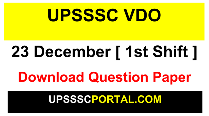 UPSSSC VDO QUESTION PAPER 23 December 1st Shift PDF Download
