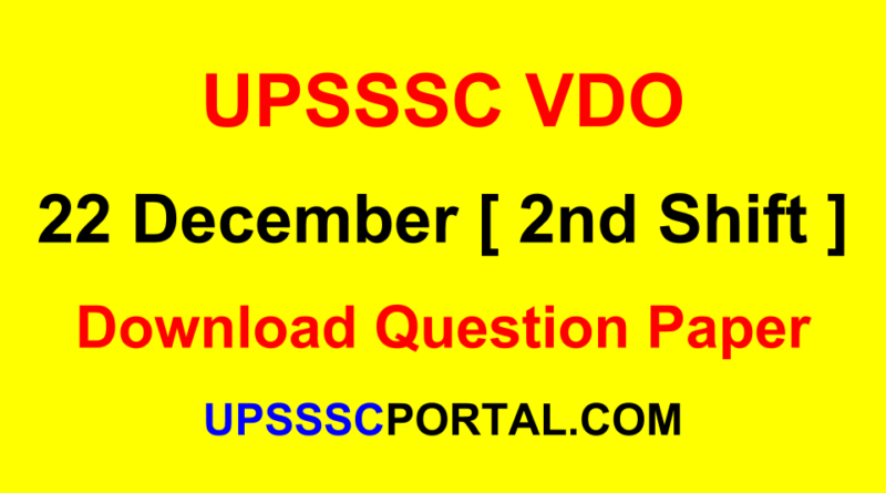 UPSSSC VDO Question Paper 22 December 2nd Shift Download Free PDF