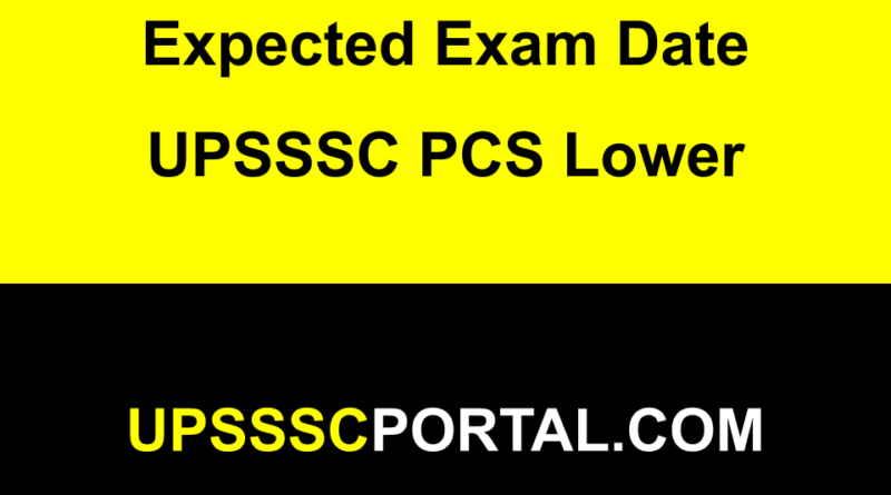 UPSSSC Lower PCS Exam date 2019